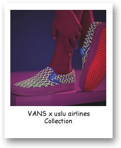 VANS x uslu airlines Collection