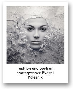 Fashion and portrait photographer Evgeni Kolesnik
