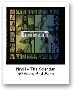 Pirelli - The Calendar: 50 Years And More