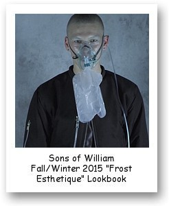 """Sons of William Fall/Winter 2015 """"Frost Esthetique"""" Lookbook Video"""