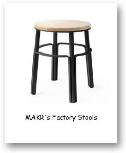 MAKR's Factory Stools