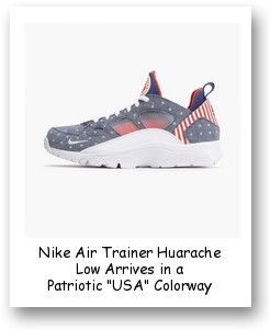 "Nike Air Trainer Huarache Low Patriotic ""USA"" Colorway"