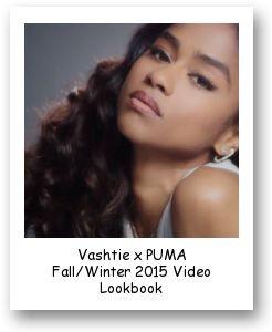 Vashtie x PUMA Fall/Winter 2015 Video Lookbook