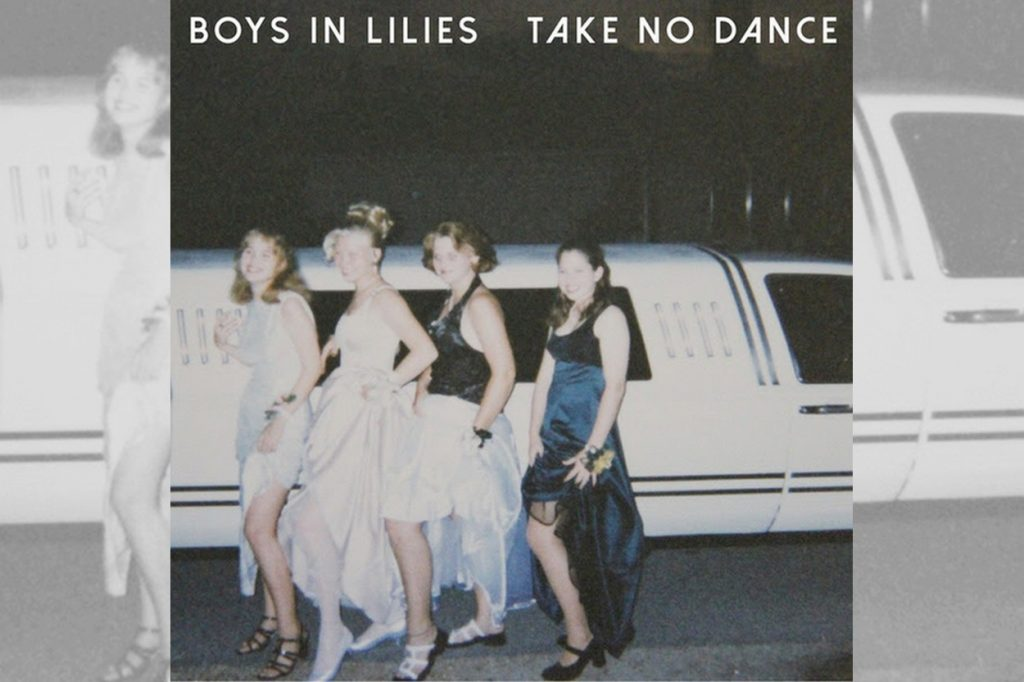 Boys In Lilies - Take No Dance