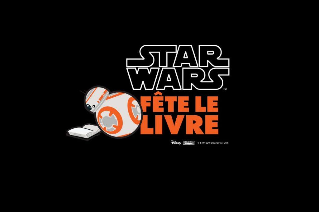 Star Wars Fête le Livre Édition 2016