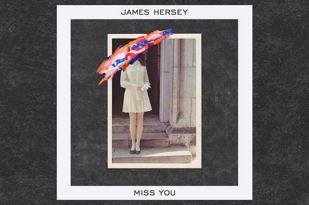 Miss You - James Hersey