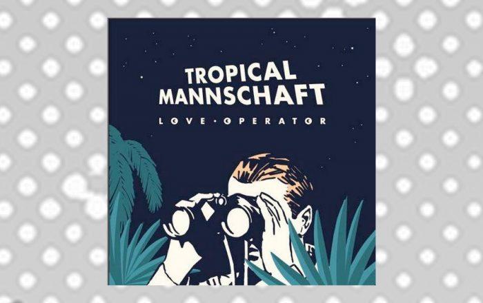 tropical-mannschaft-ep-02