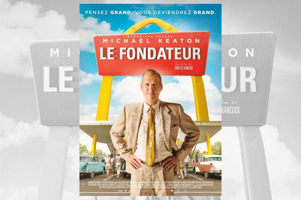 LE FONDATEUR : le film sur la véritable histoire de McDonald's
