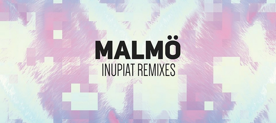 Malmö vous offre Inupiat Remixes EP avec Emseatee, Mooncalf & NIID