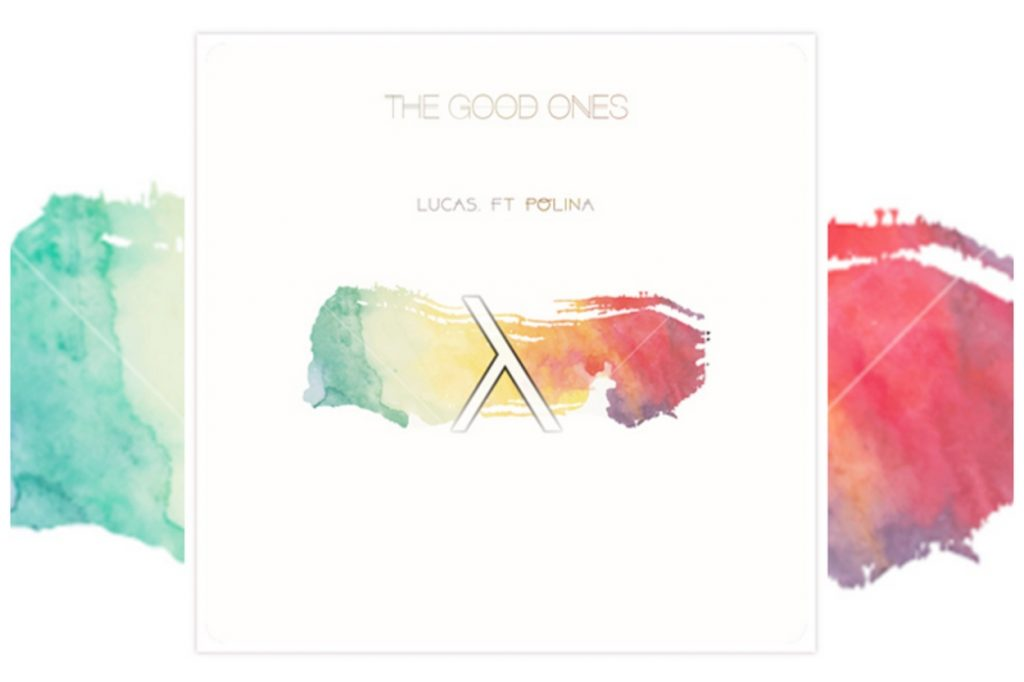 "Lucas ""The Good Ones"" feat. Polina"
