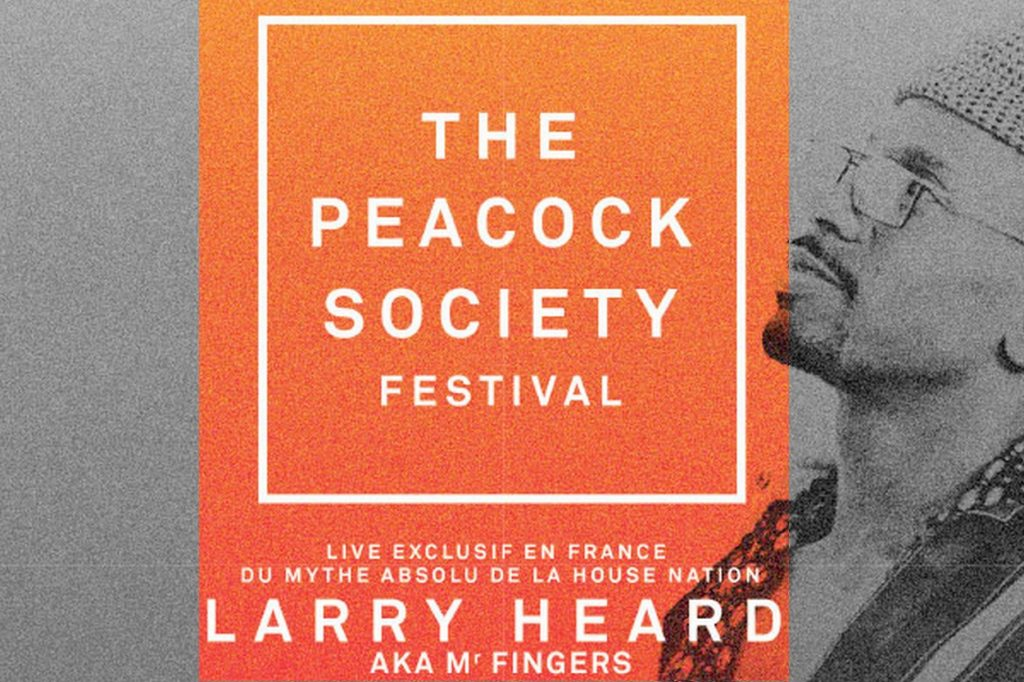 Larry Heard Live at Peacock Society