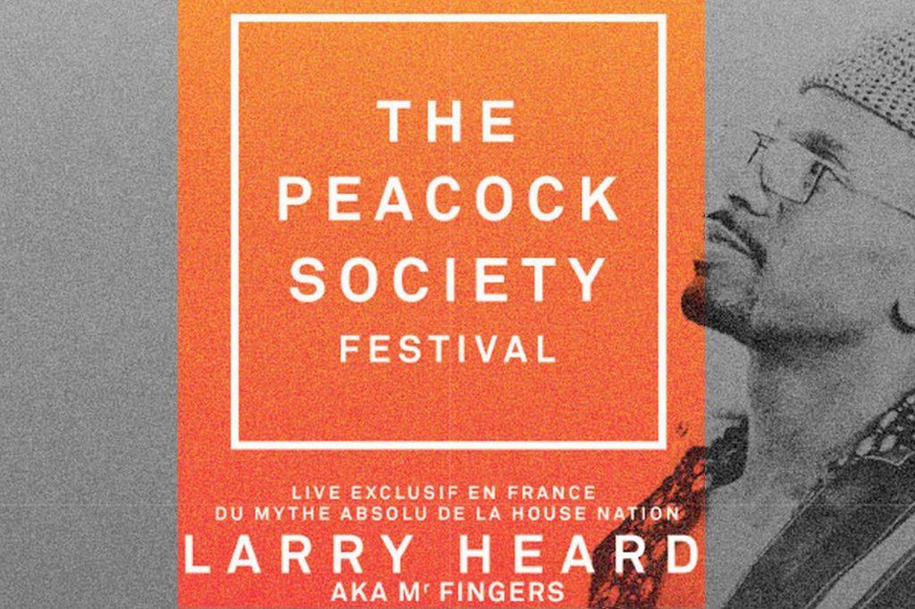 Larry Heard Live at Peacock Society