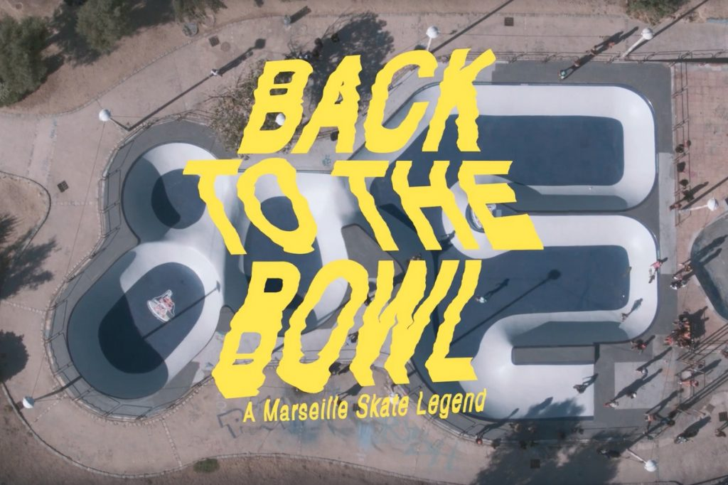 Back to the Bowl : a Marseille Skate Legend