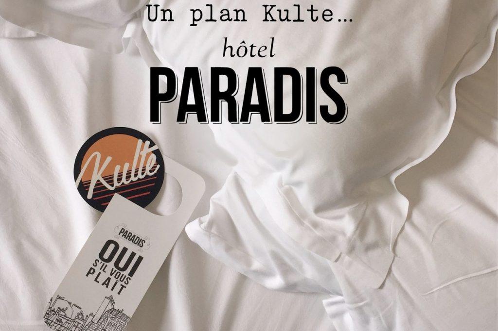 Kulte x Hôtel Paradis