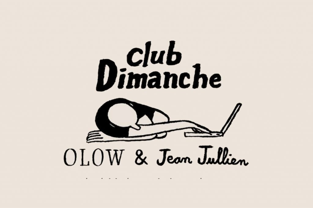"Collection capsule Jean Jullien x OLOW ""Club Dimanche"""