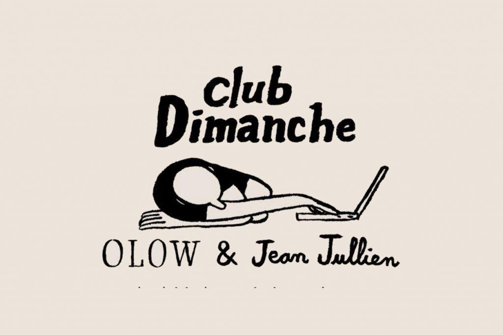 "Collection capsule Jean Jullien x OLOW ""Club Dimanche"""