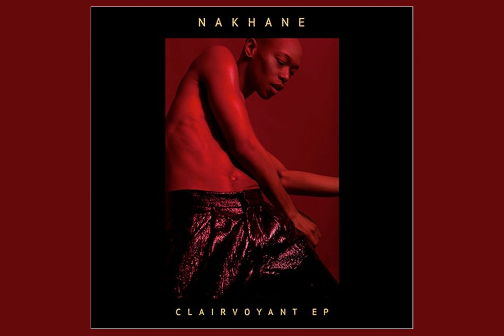Nakhane - Clairvoyant