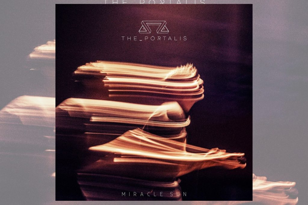 "Nouveau single ""Miracle Sun"" de The Portalis"