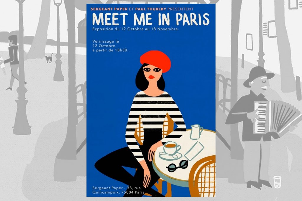 "Exposition : ""Meet Me In Paris"" par Paul Thurlby @Sergeant Paper"