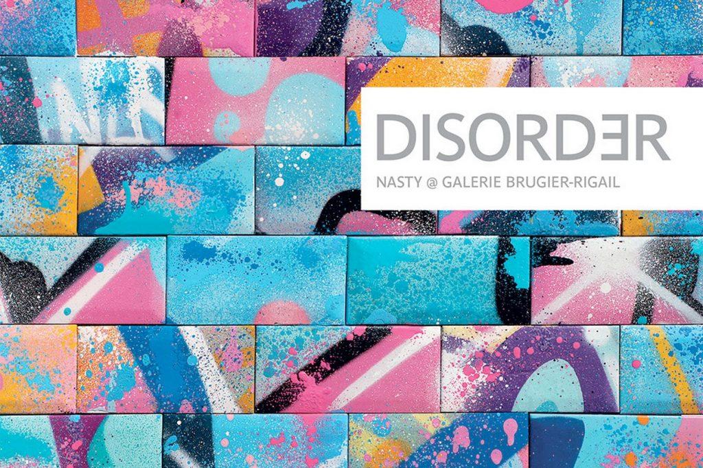 """""""Disorder"""" la nouvelle exposition solo de Nasty"""