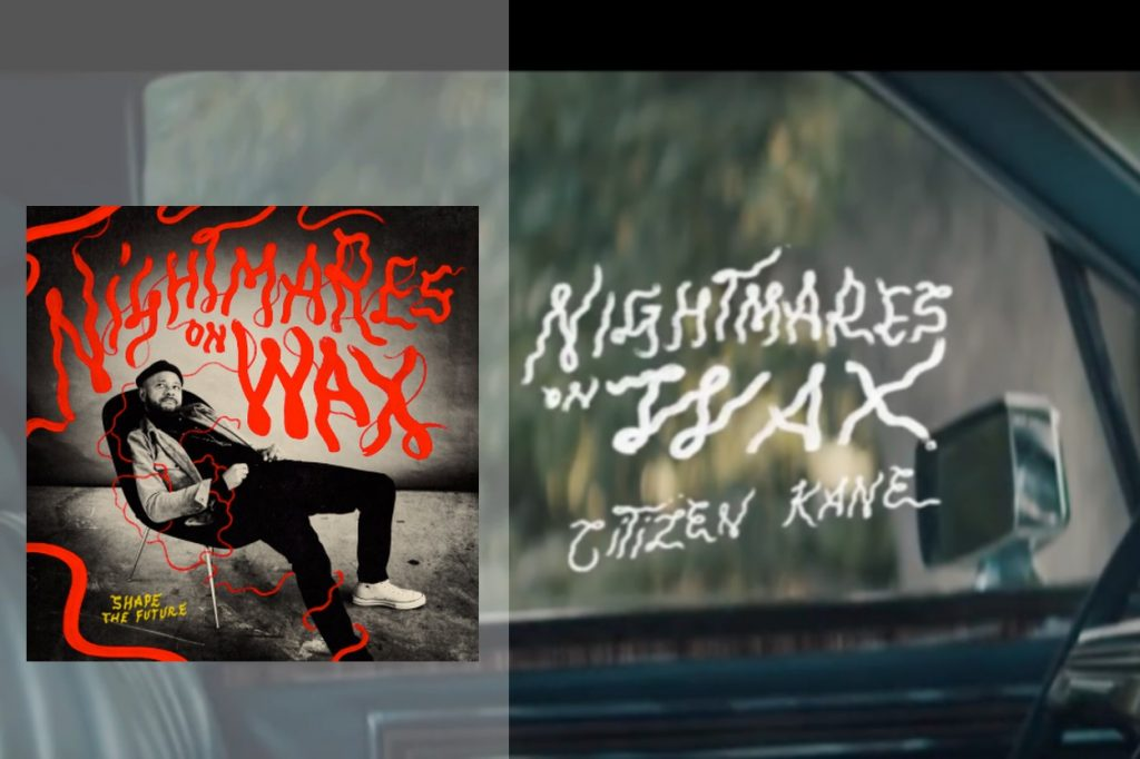 "Nightmares on Wax revient avec le LP ""Shape The Future"" et le clip ""Citizen Kane"""