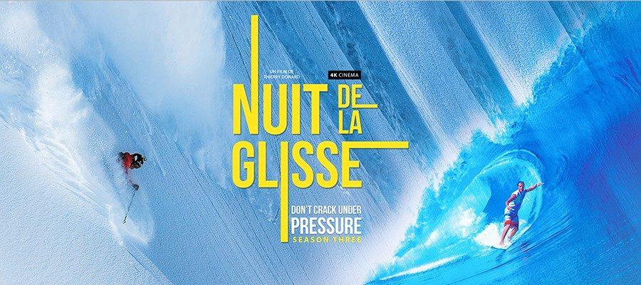 nuit-de-la-glisse-dont-crack-under-pressure-saison-three-01