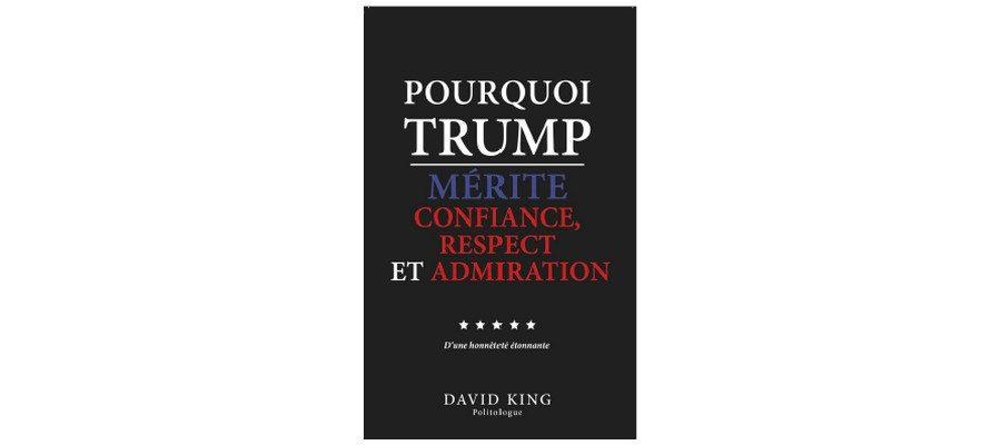 Pourquoi-Trump-Confiance-Respect-Admiration-01