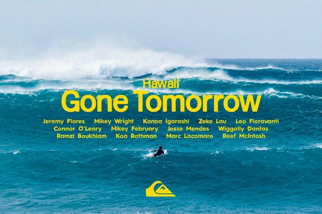 Quiksilver présente Gone Tomorrow - Hawaii Edition