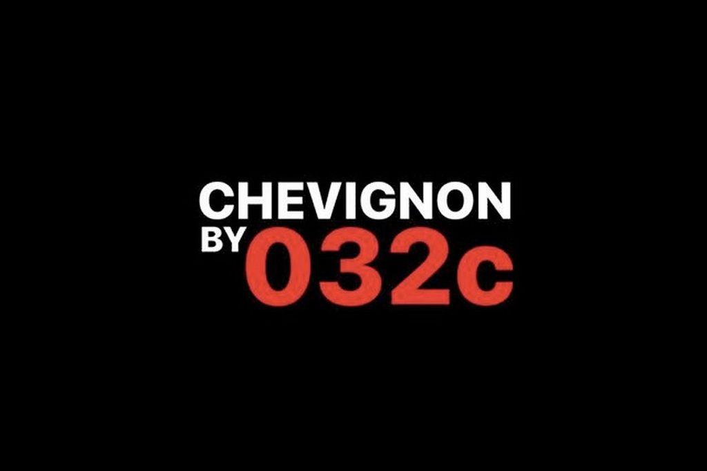 Chevignon x 032C