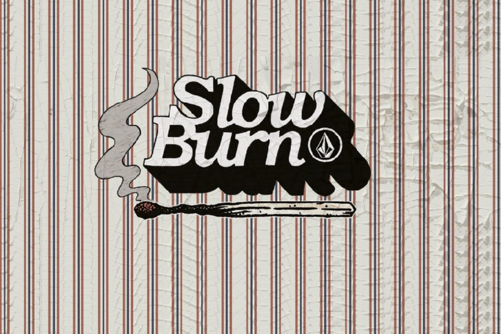 "Collection Volcom ""Slow Burn"" Printemps/Été 2018"