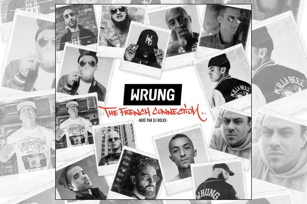 "Wrung Mixtape "" The French Connection "" part2 mixé par DJ Rolxx"
