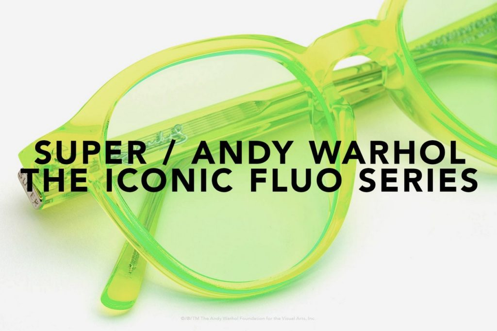 Super x Andy Warhol - The Iconic Fluo Series