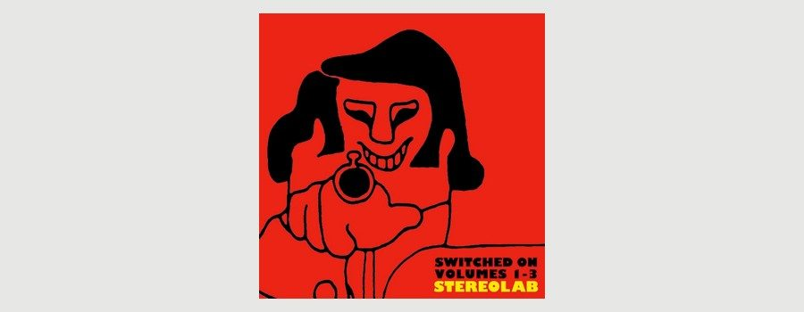 stereolab-reedite-switched-on-vol-1-2-3-picture01