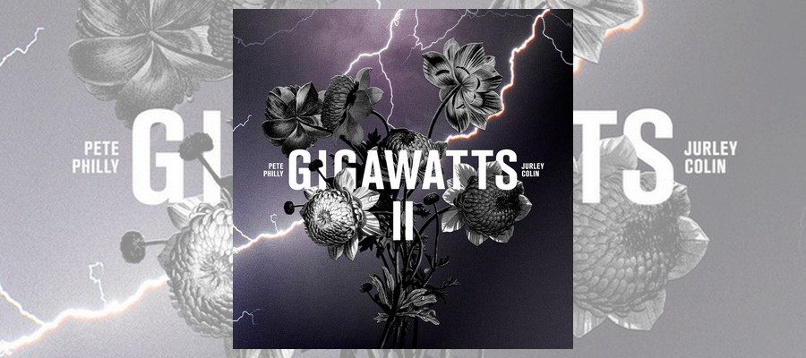 pete-philly-gigawatts-ii-ft-jurley-colin-01
