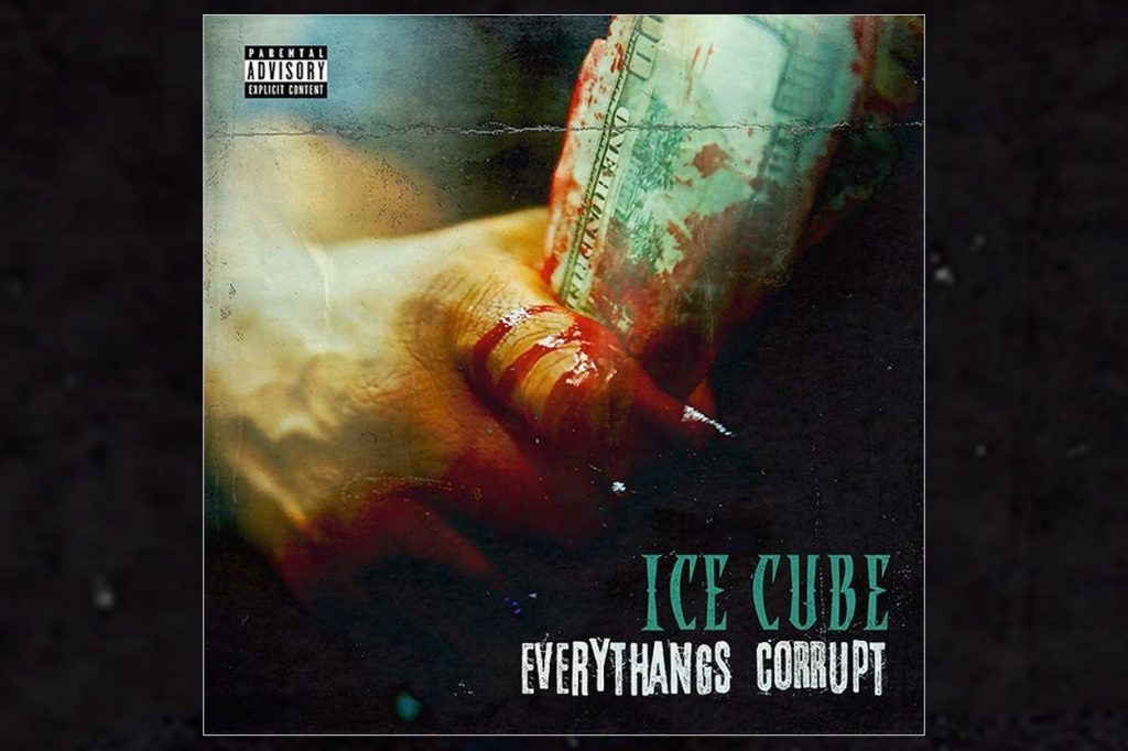 "Ice Cube ""Everythang's Corrupt"""
