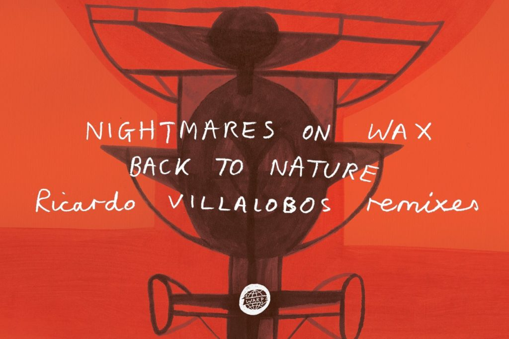 Nightmares On Wax - Back To Nature (Ricardo Villalobos Remixes)