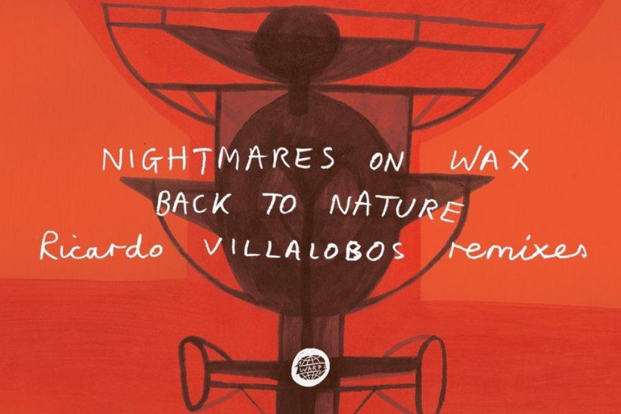 nightmares-on-wax-back-to-nature-ricardo-villalobos-remixes-01