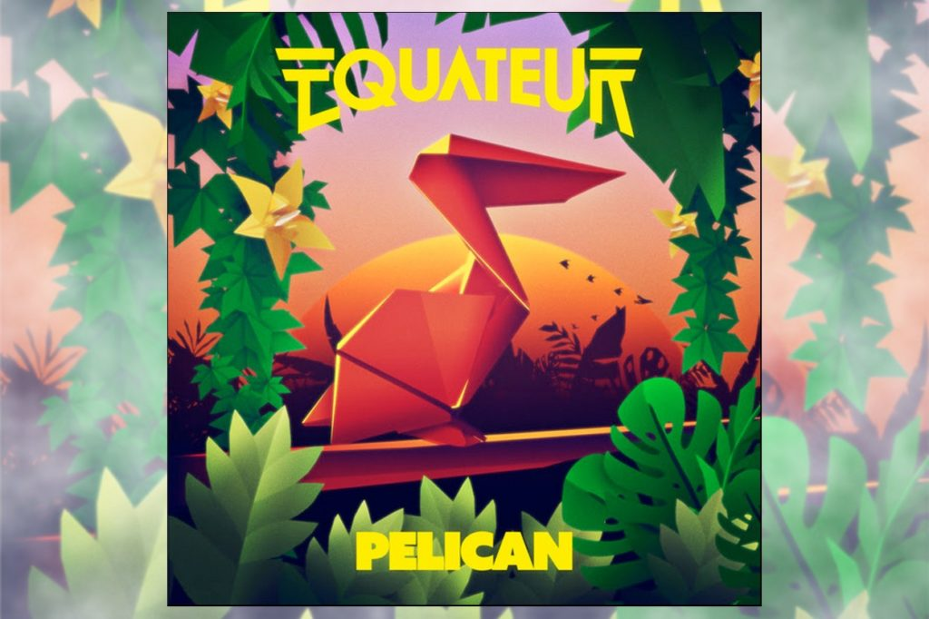 Equateur - Pelican (Caspian Pool Remix)