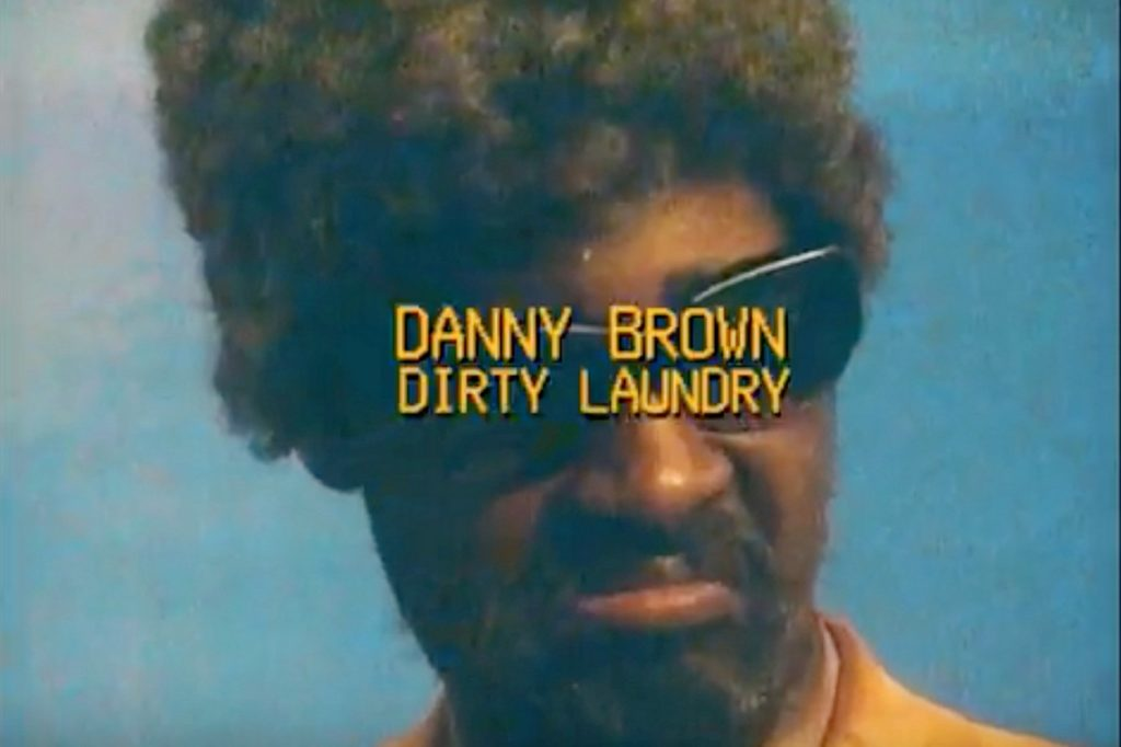 Danny Brown Dirty Laundry