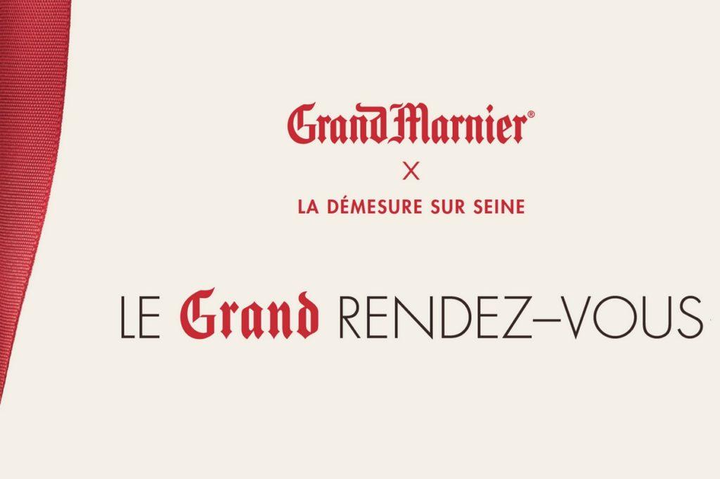 Le Grand Rendez-Vous avec Grand Marnier x La Démesure sur Seine