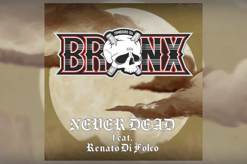 Les Tambours du Bronx feat. Renato Di Folco - Never Dead
