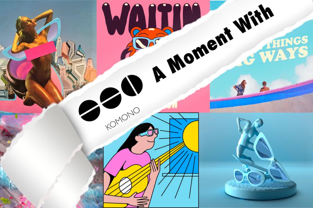 "Komono lance la campagne créative digitale ""A Moment With"