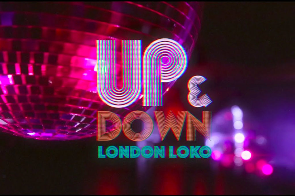"London Loko dévoile le single ""UP & DOWN"""