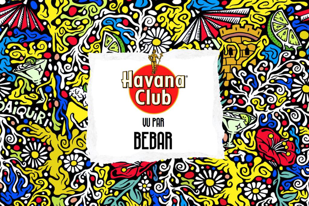 Havana Club x Bebar