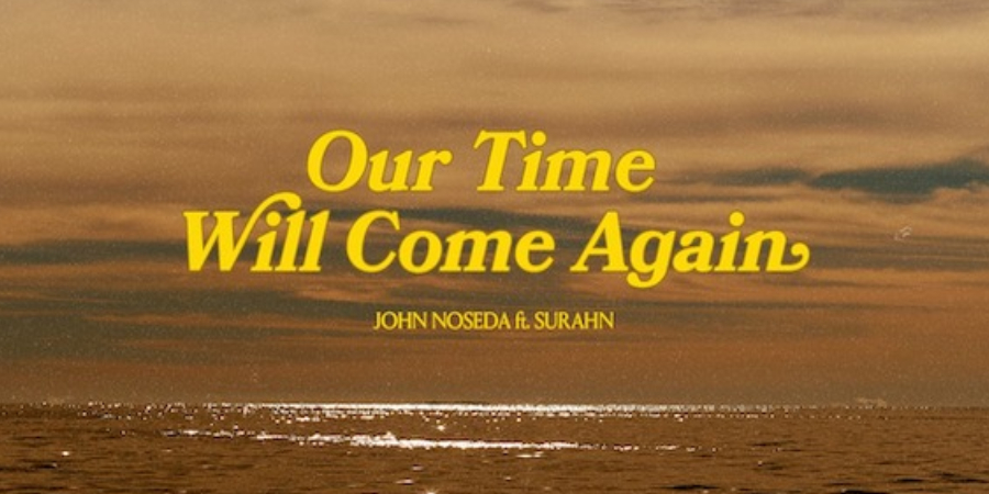"""John Noseda - Nouvel EP """"Our Time Will Come Again"""""""