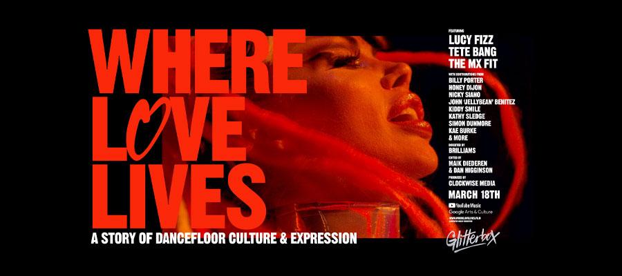 "Documentaire : Glitterbox ""Where Love Lives"""