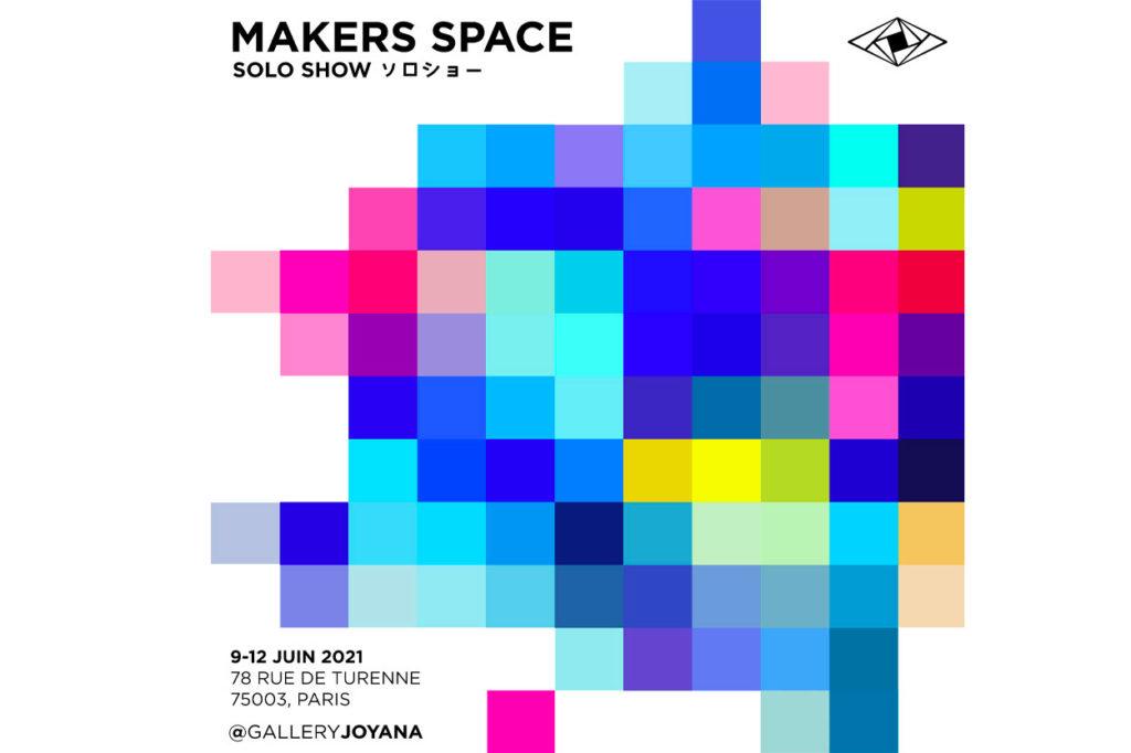 Gallery Jo Yana x MAKERS SPACE solo show à Paris
