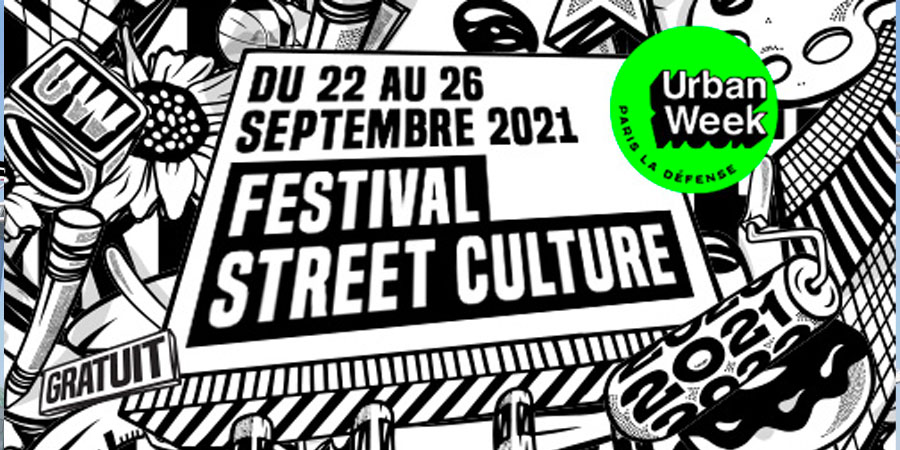 Festival Urban Week de Paris La Défense 2021